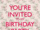 I Would Like to Invite You to My Birthday Party You 39 Re Invited to My Birthday Party Poster Jules Keep