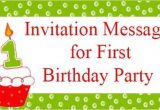 Invitation to A Birthday Party Message Invitation Messages for First Birthday Party