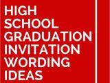 Invitation to College Graduation Party Wording 15 High School Graduation Invitation Wording Ideas