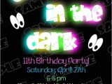 Invitations for Glow In the Dark Party Glow In the Dark Invitations Glow Party Birthday Party