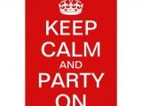 Keep Calm and Party On Invitations Create Your Own Quot Keep Calm and Party On Quot Invite 958830