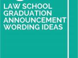 Law School Graduation Party Invitations Templates 13 Law School Graduation Announcement Wording Ideas