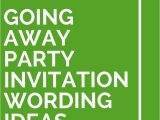 Leaving Party Invitation 18 Going Away Party Invitation Wording Ideas Party