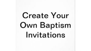 "Make Your Own Baptism Invitations Free Create Your Own Baptism Invitations 5"" X 7"" Invitation"