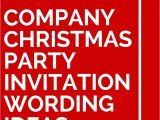 Office Party Invitation Quotes Office Holiday Party Invitation Wording Various