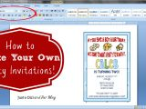 Print My Own Birthday Invitations How to Make Your Own Party Invitations Just A Girl and