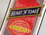 Roast Birthday Party Invitations Roast and toast Birthday Invitation