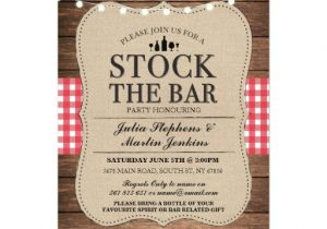Stock Your Bar Party Invitations Stock the Bar Rustic Party Engagement Invitation Zazzle