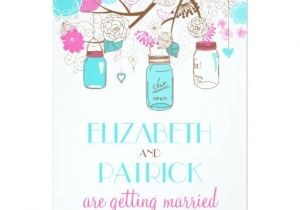 Turquoise and Hot Pink Wedding Invitations Turquoise Hot Pink Mason Jars Wedding Invitation Zazzle