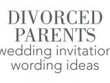 Wedding Invitation Wording Divorced Parents Of Bride Divorced Parents Wedding Invitation Wording Invitations