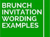 Wording for Birthday Brunch Invitations 12 Brunch Invitation Wording Examples