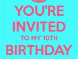 You are Invited to My Birthday Party You 39 Re Invited to My 10th Birthday Party Poster Melissa